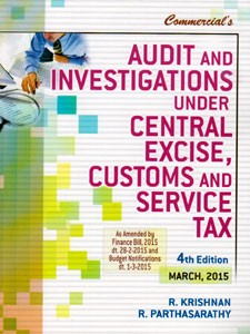 AUDIT AND INVESTIGATIONS UNDER CENTRAL EXCISE CUSTOMS & SERVICE TAX