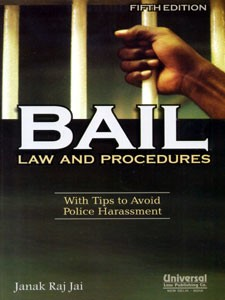 BAIL LAW AND PROCEDURES