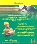 CONTRACT LABOUR (REGULATION & ABOLITION) ACT 1970, CENTRAL RULES 1971 GUJARAT RULES,1972