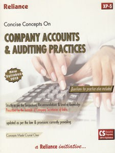 CONCISE CONCEPTS ON COMPANY ACCOUNTS & AUDITING PRACTICES (CS EP NEW SYLLABUS)