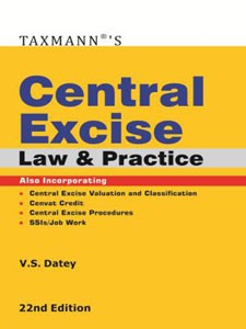 CENTRAL EXCISE LAW AND PRACTICE