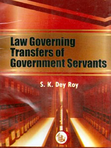 LAW GOVERNING TRANSFERS OF GOVERNMENT SERVANTS
