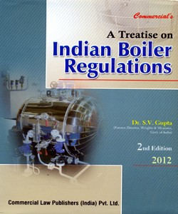 A TREATISE ON INDIAN BOILER REGULATIONS