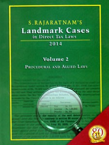 LANDMARK CASES IN DIRECT TAX LAWS