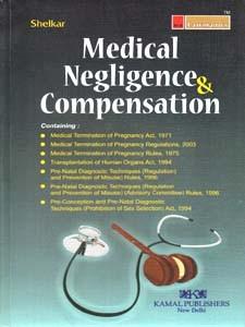 MEDICAL NEGLIGENCE & COMPENSATION