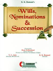 WILLS, NOMINATIONS & SUCCESSION