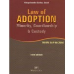 LAW OF ADOPTION MINORITY GUARDIANSHIP & CUSTODY (TAGORE LAW LECTURE)