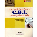 PRACTICE & PROCEDURE OF CBI INVESTIGATION & TRIAL