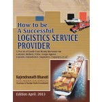 HOW TO BE A SUCCESSFUL LOGISTICS SEREVICE PROVIDER