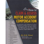 HOW TO CLAIM & ASSESS MOTOR ACCIDENT COMPENSATION