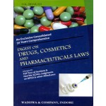 DIGEST ON DRUGS COSMETICS AND PHARMACEUTICALS LAWS