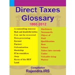 DIRECT TAXES GLOSSARY 1860-2012