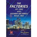 FACTORIES ACT 1948 WITH GUJARAT FACTORIES RULES 1963