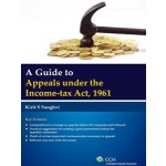 A GUIDE TO APPEALS UNDER THE INCOME TAX ACT