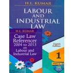 LABOUR AND INDUSTRIAL LAW (with Free CD & Case Law Referencer 2003-2013)