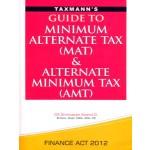 GUIDE TO MINIMUM ALTERNATE TAX (MAT) & ALTERNATE MINIMUM TAX (AMT)