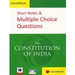SHORT NOTES & MULTIPLE CHOICE QUESTIONS THE CONSTITUTION OF INDIA