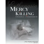 MERCY KILLING (EUTHANASIA)