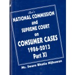 NATIONAL COMMISSION AND SUPREME COURT ON CONSUMER CASES 1986-2013 PART XI