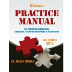 PRACTICE MANUAL FOR CHARTERED ACCOUNTANTS, ADVOCATES, CORPORATES EXECUTIVES & ACCOUNTANTS