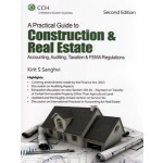A PRACTICAL GUIDE TO CONSTRUCTION & REAL ESTATE ACCOUNTING, AUDITING, TAXATION & FEMA REGULATIONS
