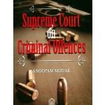SUPREME COURT ON CRIMINAL OFFENCES
