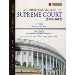 A COMPREHENSIVE DIGEST OF SUPREME COURT (1999-2012)