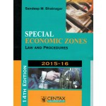SPECIAL ECONOMIC ZONES LAW AND PROCEDURES