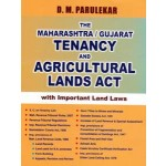 THE MAHARASHTRA & GUJARAT TENANCY AND AGRICULTURAL LANDS ACT, 1948 WITH IMPORTANT LAND LAWS