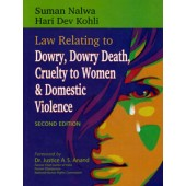 LAW RELATING TO DOWRY, DOWRY DEATH, CRUELTY TO WOMAN & DOMESTIC VIOLENCE