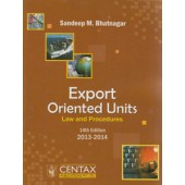 EXPORT ORIENTED UNITS (EOU) LAW AND PROCEDURES