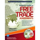 BUSINESS GUIDE TO FREE TRADE AGREEMENTS