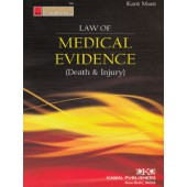 LAW OF MEDICAL EVIDENCE (DEATH & INJURY)