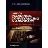 LAW OF PLEADINGS CONVEYANCING & ADVOCACY (CIVIL & CRIMINAL WITH MODEL FORMS