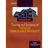 TRACING AND SCRUTINY OF TITLE IN IMMOVABLE PROPERTY