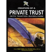 CEATION OF A PRIVATE TRUST WITH TAXATION GUIDELINES